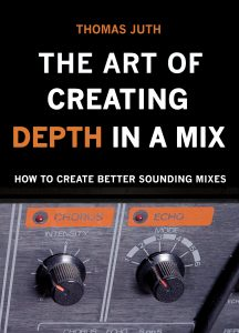 The Art of Adding Depth in a Mix